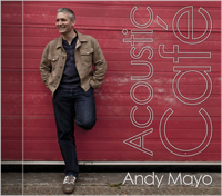 Acoustic Cafe by Andy Mayo