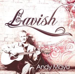 Lavish - Andy Mayo